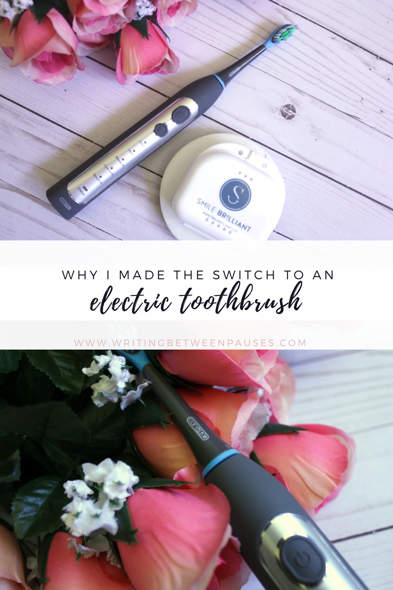 Why I Made the Switch to an Electric Toothbrush* | Writing Between Pauses