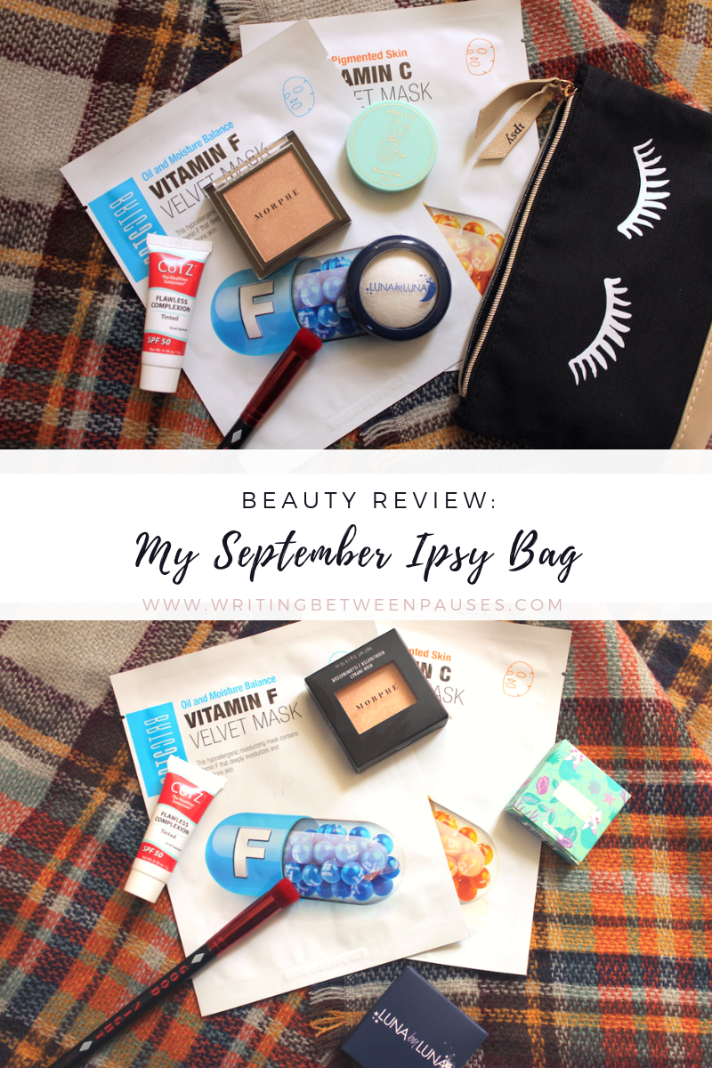 Beauty Review: My September Ipsy Bag 2018 | Writing Between Pauses