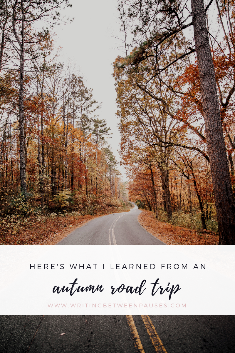 Here's What I Learned from An Autumn Road Trip (with a Toddler) | Writing Between Pauses