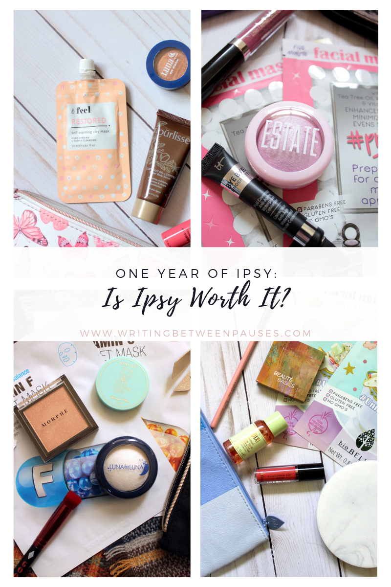 One Year of Ipsy: Is Ipsy Worth It? | Writing Between Pauses
