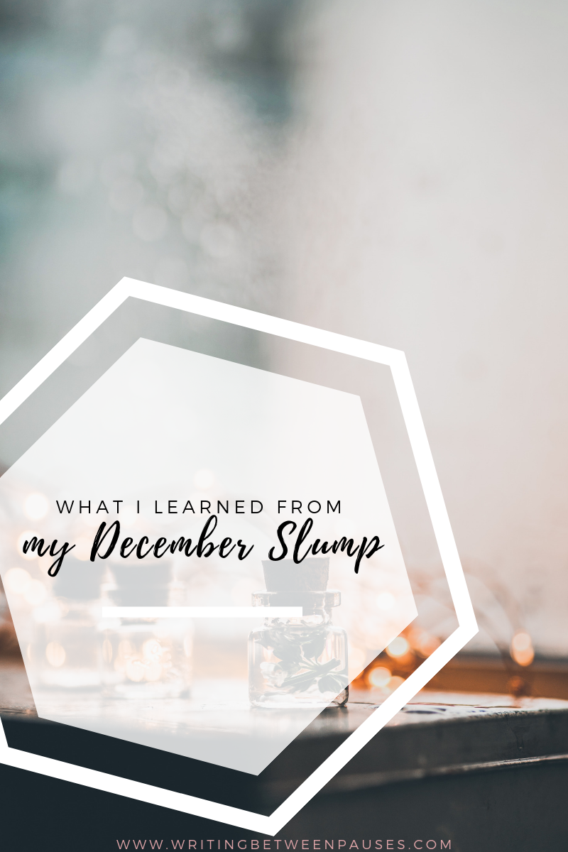 What I Learned from My December Slurp | Writing Between Pauses