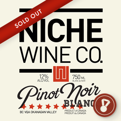 2013 Pinot Noir Blanc Award: WineAlign | Bronze Medal CLICK FOR DETAILS>