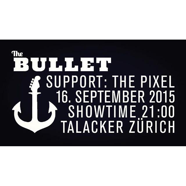 AM MITTWUCH LIVE IM TALACKER! SHOWTIME 21:00! SUPPORT VO EUSNE BRÜEDERE @thepixelmusic #bulletlive #heimspiel