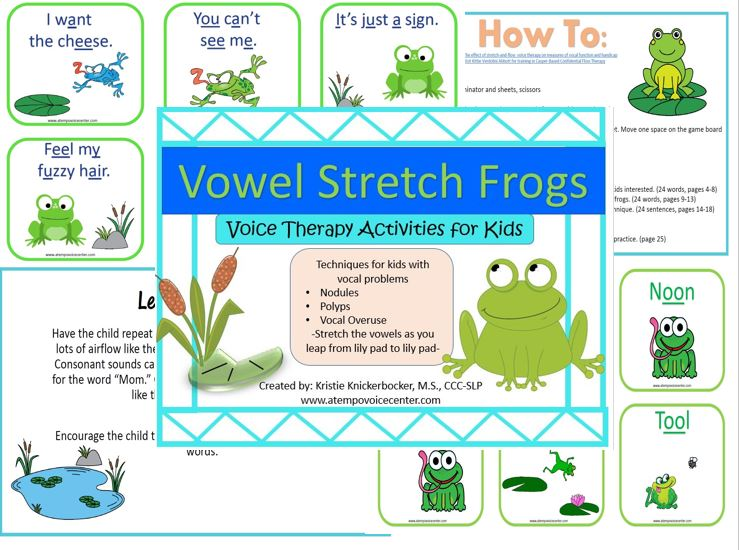 Check out  Vowel Stretch Frogs  for more home practice