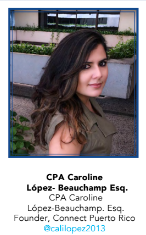 CPA Caroline Lopez-Beauchamp Esq., Founder of Connect Puerto Rico