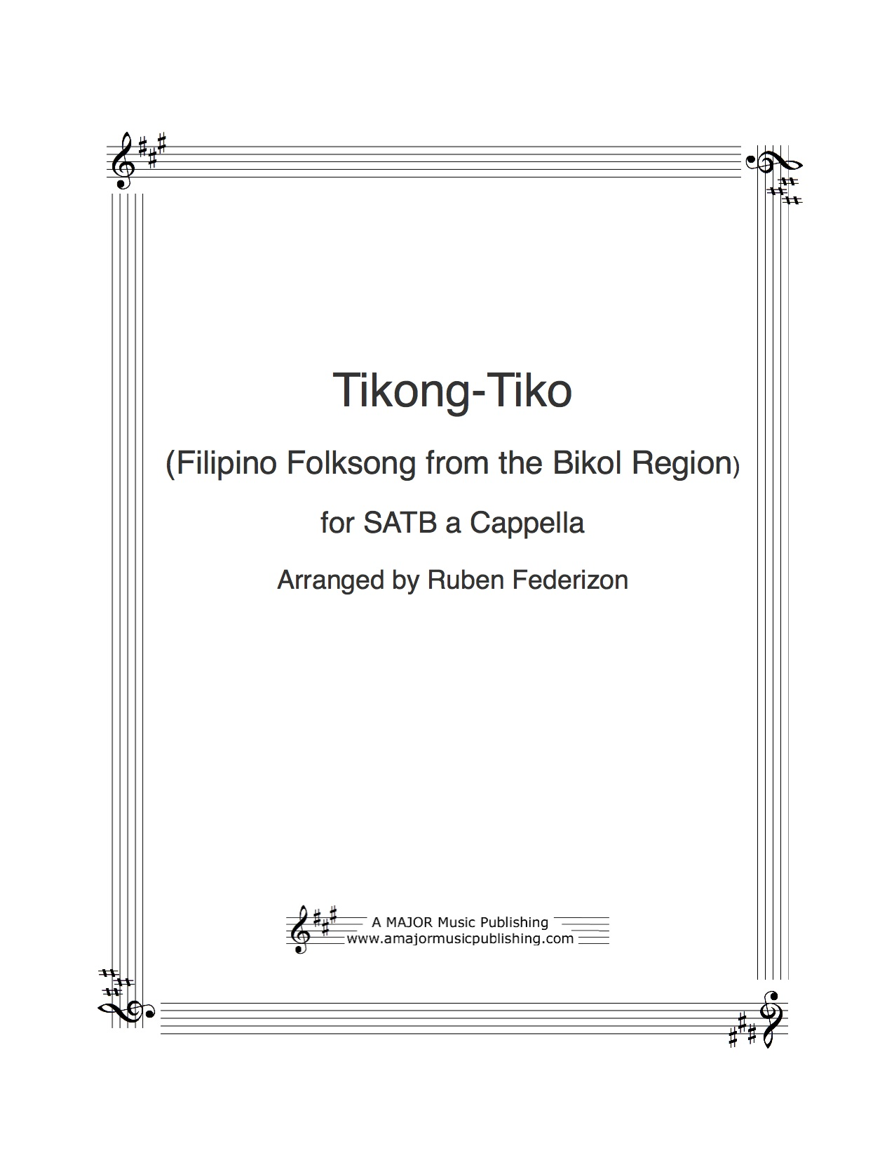Tikong-tiko (Filipino folksong from the Bikol region) - - - - - - - - - 1  download with authorization to print 16 copies