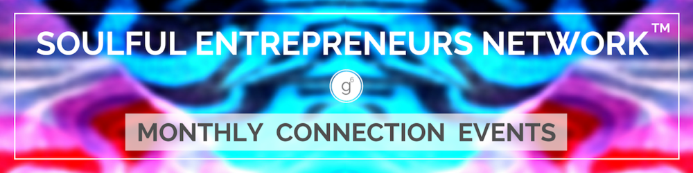 Soulful Entrepreneurs Network™ Community Events Seattle, WA Gratitude6, LLC