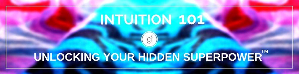 Intuition 101: Unlocking Your Hidden Superpower™  Workshop Seattle