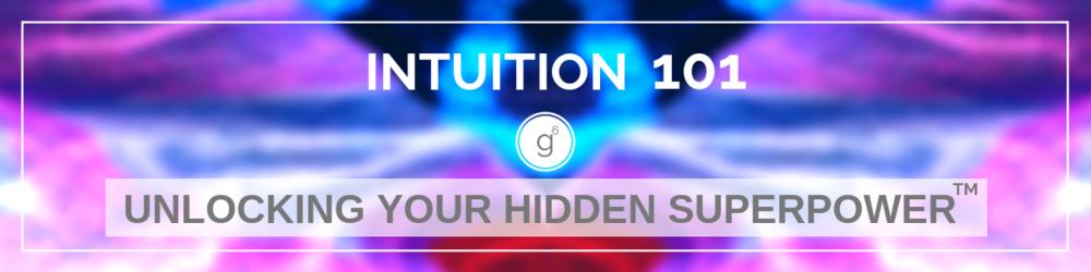Intuition 101: Unlocking Your Hidden Superpower™  Seattle Workshop