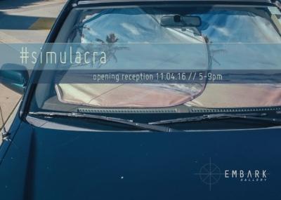 #simulacra   11.05.16-12.18.16