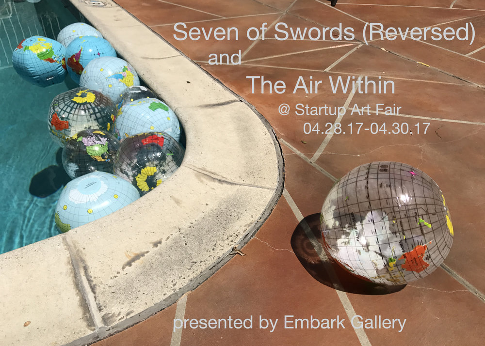 Startup Art Fair: The Air Within and Seven of Swords (Reversed)   04.28.17-04.30.17