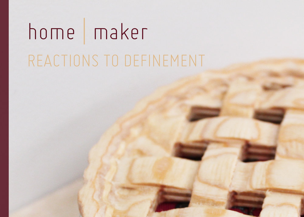 Home | Maker: Reactions to Definement   06.15.18-07.14.18