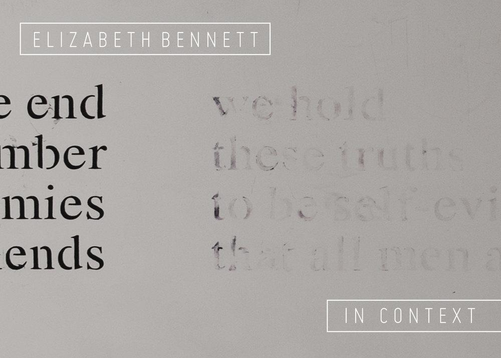 Elizabeth Bennett: In Context   07.27.18-08.25.18