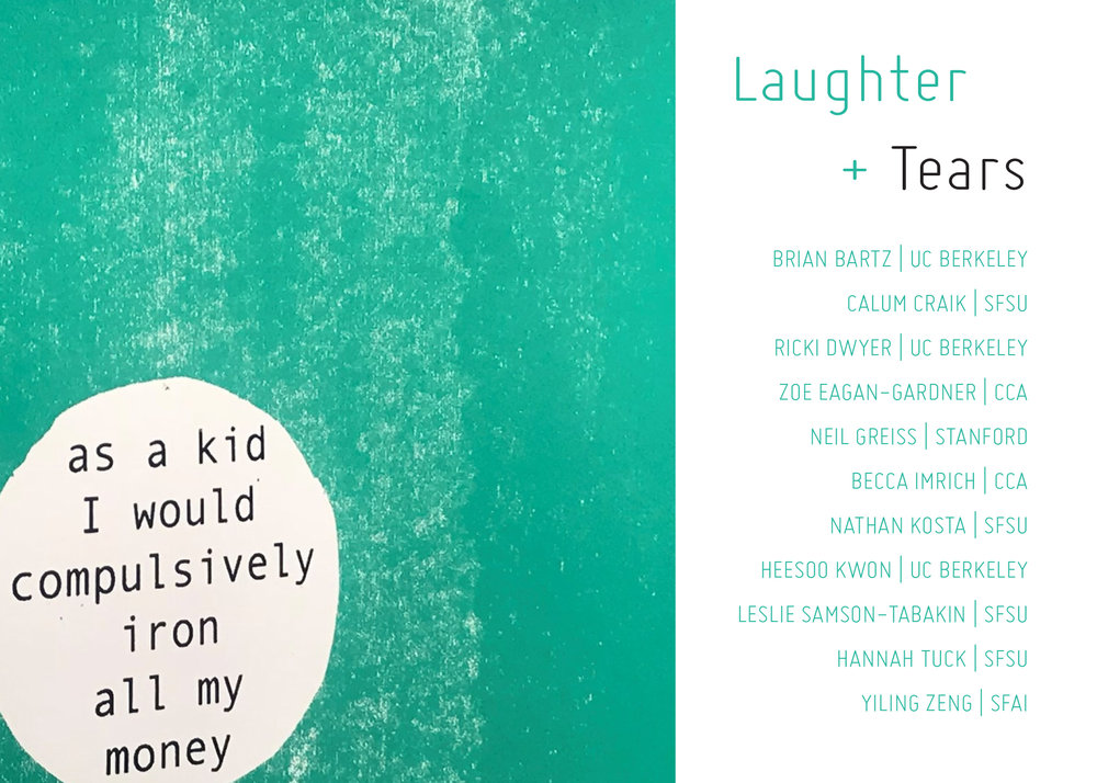 Laughter and Tears   02.09.19-03.30.19