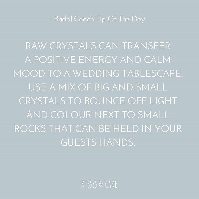 Bridal Coach Tip of the Day #Crystals #PositiveEnergy #Calm #BridalTips #Bride #BrideToBe #WeddingPlanning #WeddingInspiration #TheBridalCoach #KissesAndCake #KissesAndCakeWeddings