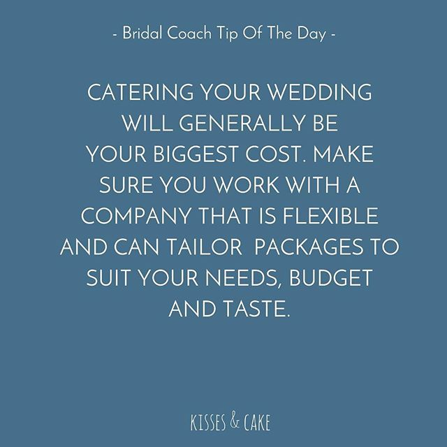 Bridal Coach Tip of the Day #AriaCatering #Catering #Budget #WeddingPlanning #TheBridalCoach #KissesAndCake #KissesAndCakeWeddings