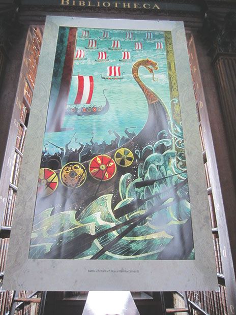 An enormous poster in the Old Library at Trinity College commemorates the battle between the Vikings and Irish at Clontarf