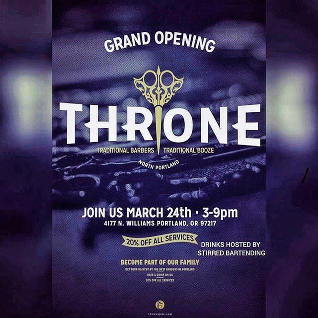 It's time! On behalf of owners Bobby and Sang and the entire Throne Family, you are invited to celebrate the Grand Opening of Throne's brand new North Williams location today. Join us for cuts, bbq, handcrafted cocktails, friendship and fun. #thronepdx #pdx