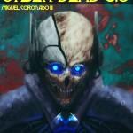 Cyber Dead 3.0 - Miguel Coronado III