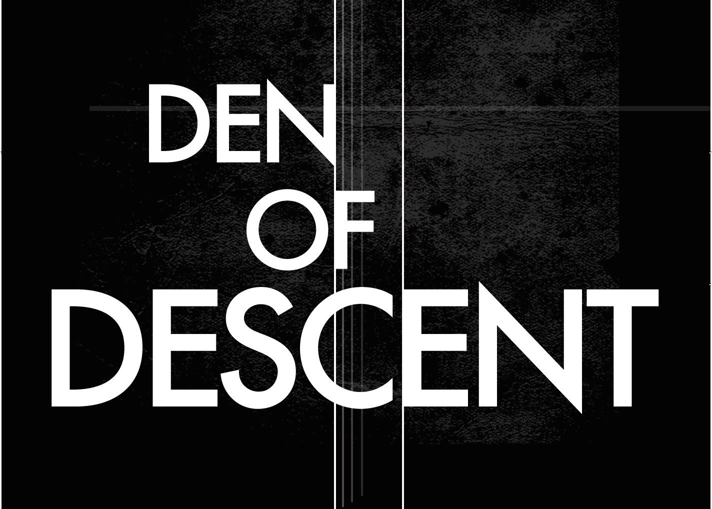 Den of Descent
