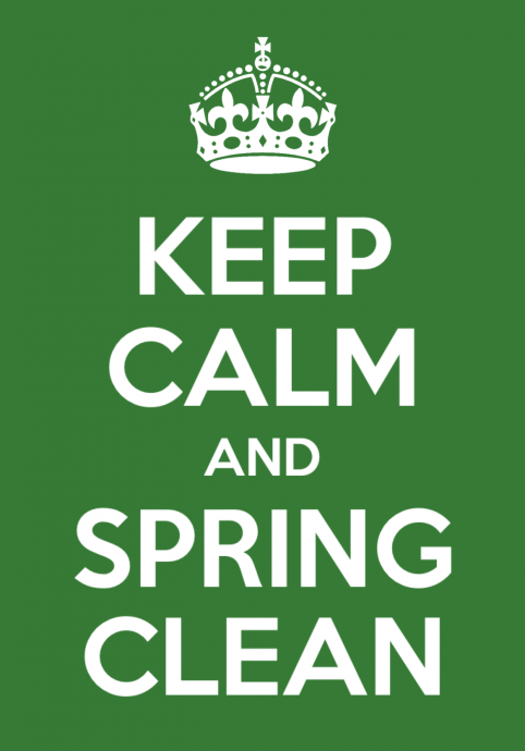 Keep Calm and Spring Clean