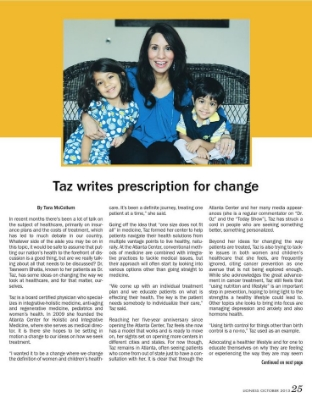 Renowned Doctor, Tasneem Bhatia, also known as Dr. Taz, (seen on Dr. Oz & The Today Show)  talks about her new book and how she hopes to write a new prescription for change starting on page 25.