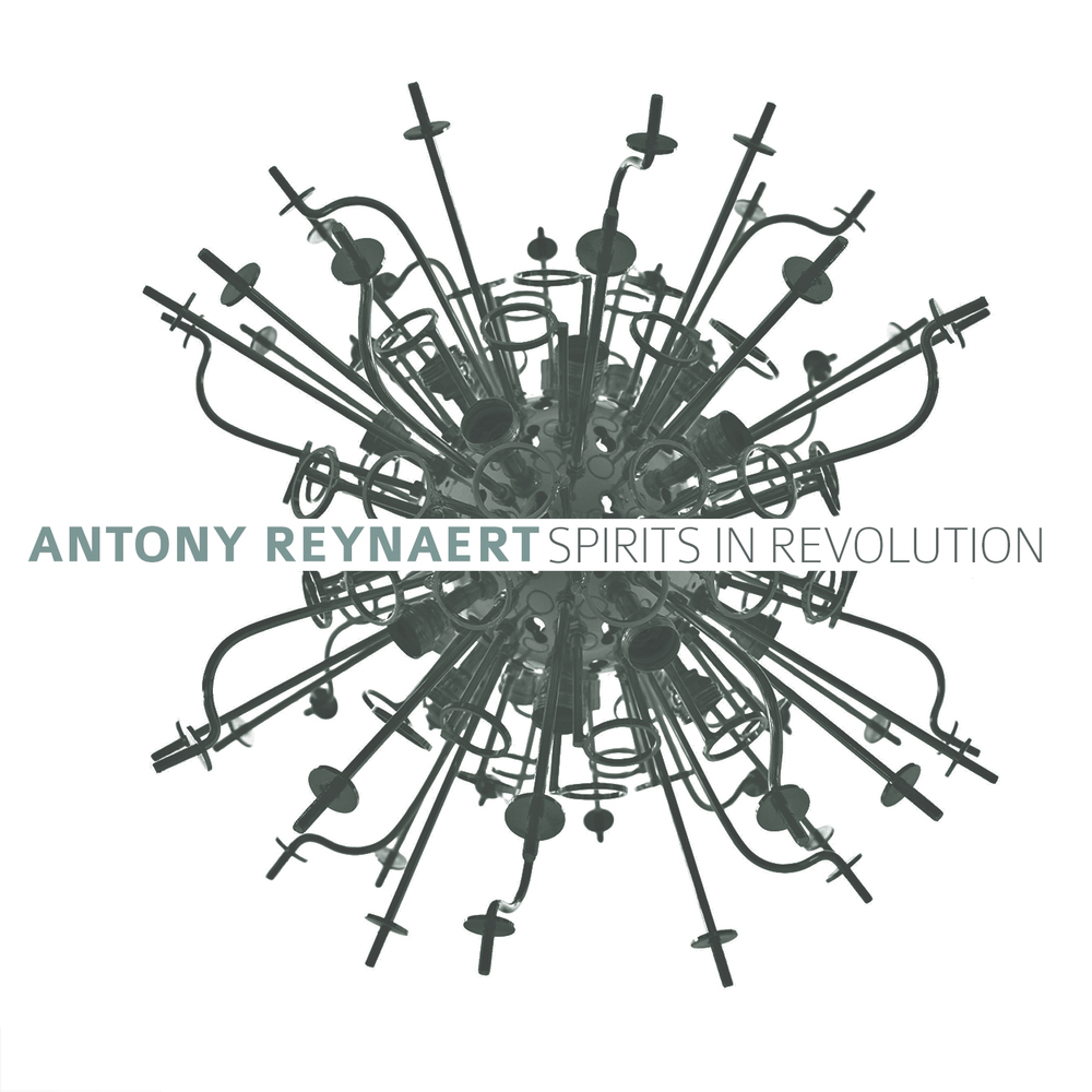 Antony Reynaert Spirits in Revolution CD