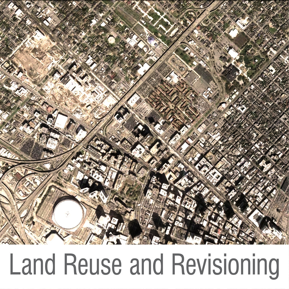 Land Reuse and Revisioning