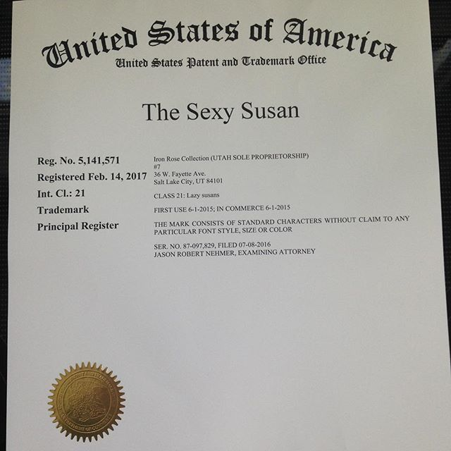 "Yup!  We just did that. ""The Sexy Susan"" is now trademarked."