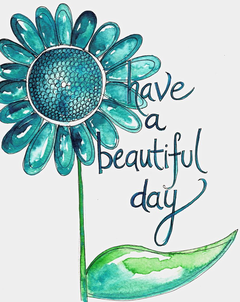 haveabeautifulday