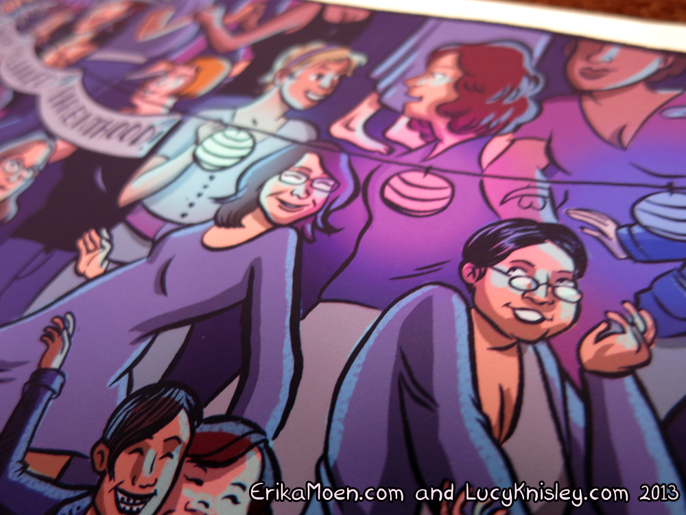erikamoen: Party With Planned Parenthood fundraiser limited edition prints! The original artwork has already sold and we've still got prints available for you to buy. They're a limited edition of 25, all hand numbered and signed by Lucy Knisley and me on 50lb matte paper. Help raise money for Planned Parenthood and get some lovely lady-positive art for your wall! So far we have raised $750 out of a potential $1,650 that we could raise if everything sells! If we can sell five more prints this week, we'll get our total up to $1,000. Five more prints! Five more prints!