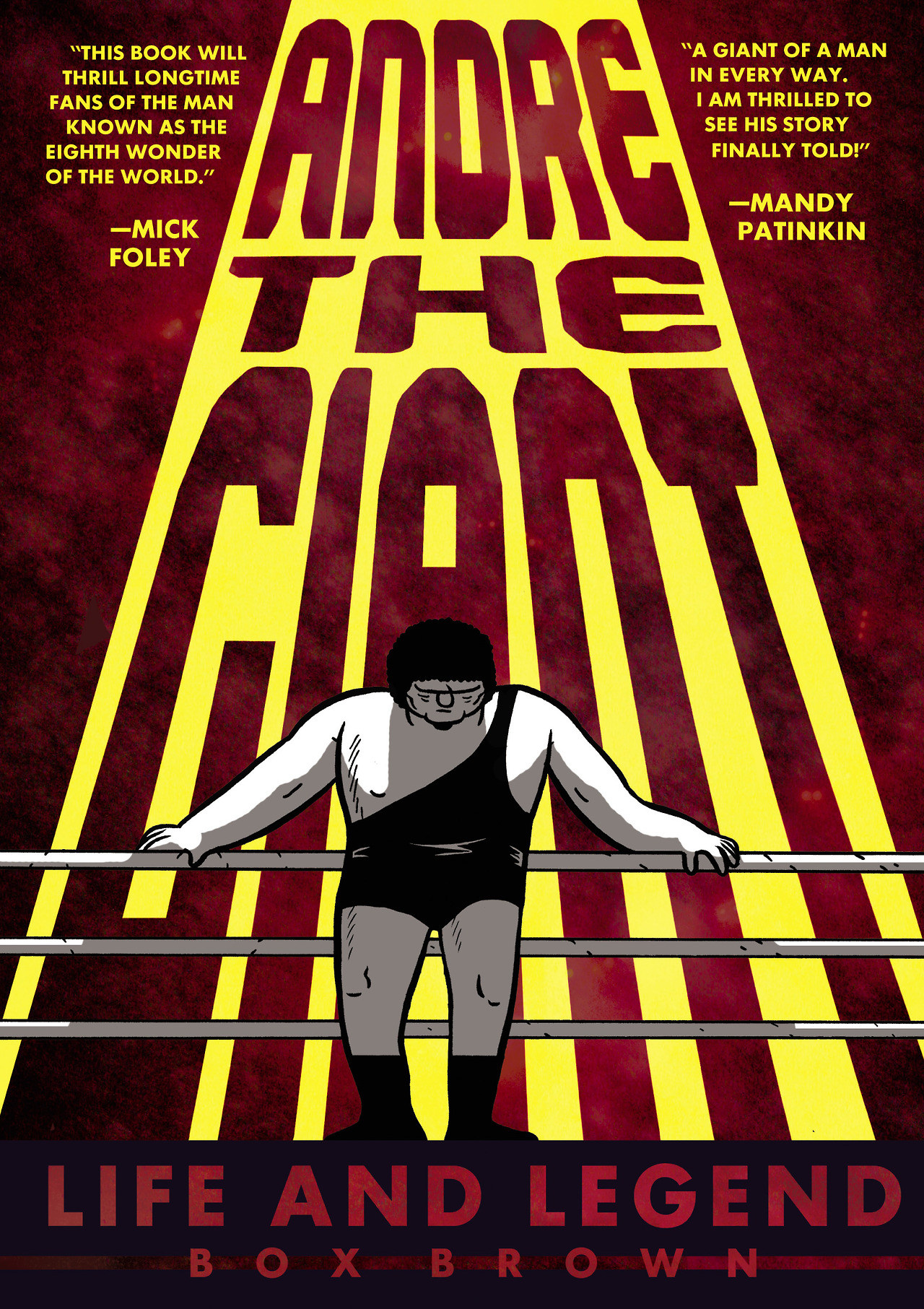 firstsecondbooks: Happy Book Birthday to Box Brown's wonderful graphic novel biography, Andre the Giant. This book is going to knock your socks off, you guys. This book is so good and made me descend into a spiral of wrestling youtube videos.