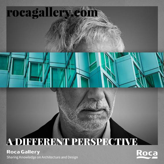 Roca launches the new website  rocagallery.com , with the objective of creating an online space to learn, generate, and share knowledge about the best practices of architecture, design, and innovation.  On this platform, you can find a selection of articles written by creative minds, and links to the most important architecture and design events around the world. Each month it will focus on a new theme, decided by an expert editorial committee composed of relevant professionals from the sector, like architects Raya Ani and Jane Duncan, writer Jonathan Bell, and architect and urbanist John Palmesino.