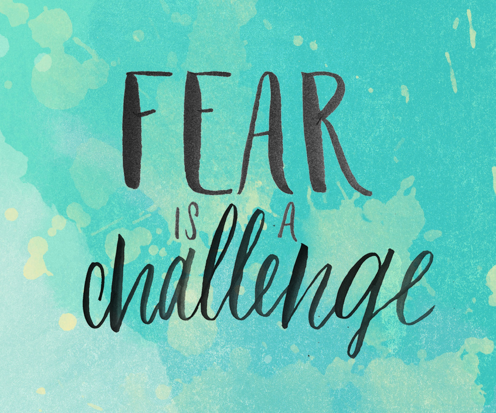 Strategies to overcome fear: #2 Fear is a challenge • Adventure & the Wild