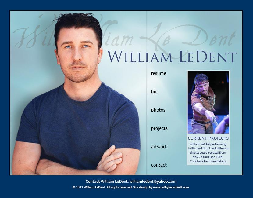Actor & Artist, William LeDent Website Design