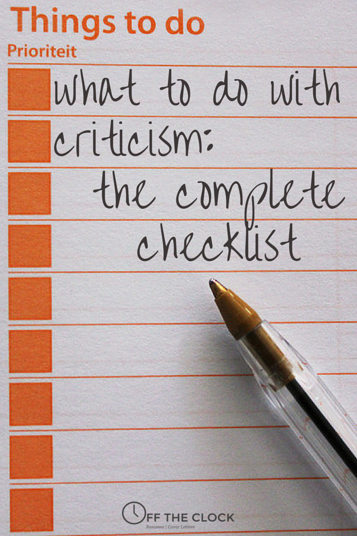 What To Do With Criticism: The Complete Checklist | Off The Clock Resumes