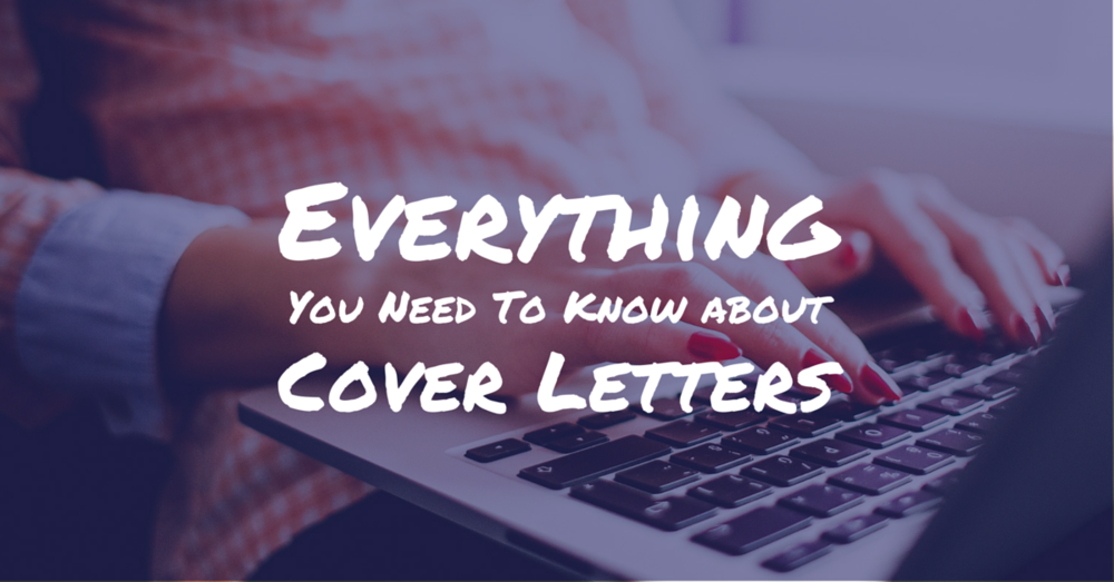Everything You Need To Know About Cover Letters - Off The Clock Resumes