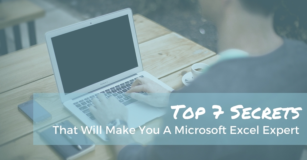 Top 7 Secrets That Will Make You A Microsoft Excel Expert - Off The Clock Resumes
