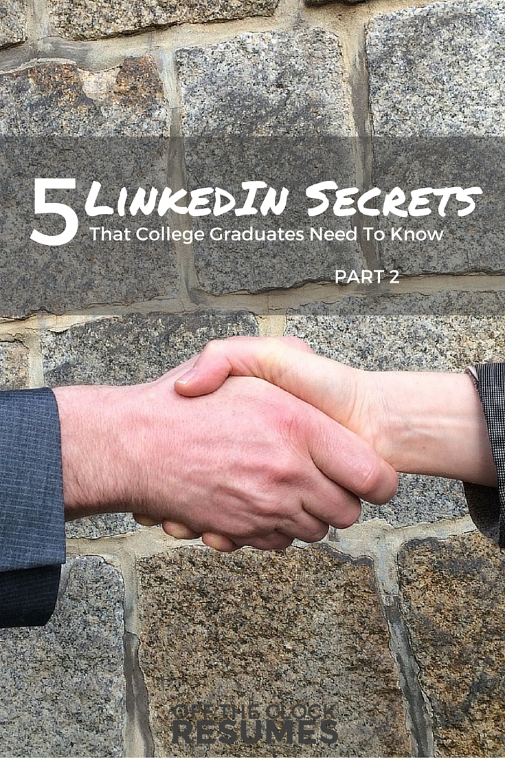 5 LinkedIn Secrets That College Graduates Need To Know: Part 2 (LinkedIn Profile Professional Headlines for Recent Graduates) | Off The Clock Resumes