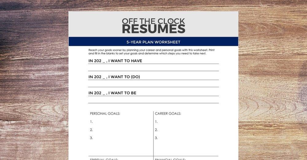 Download our 5-Year Plan Worksheet:Career Planning Tool