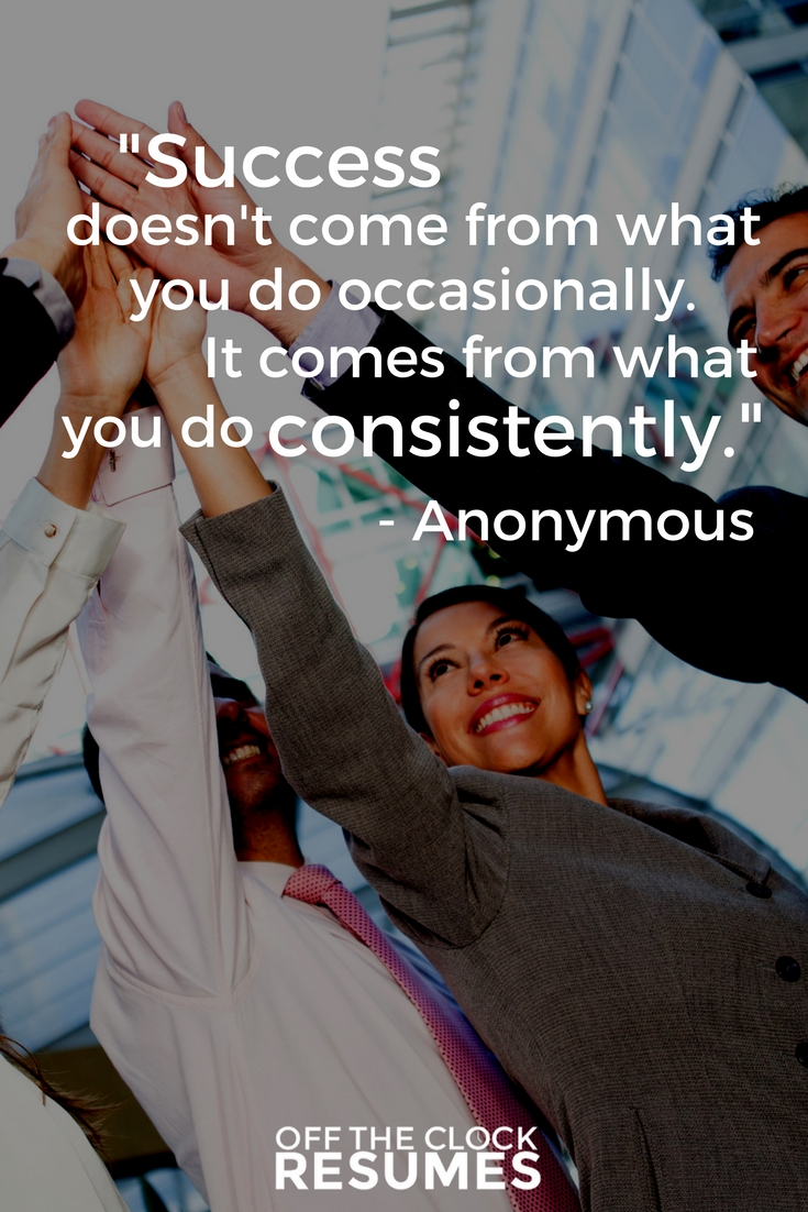 Success doesn't come from what you do occasionally. It comes from what you do consistently. | Motivational Quotes