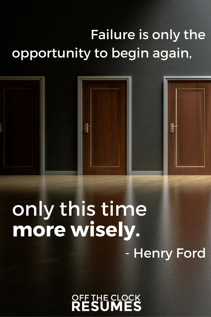 Failure is only the opportunity to begin again, only this time more wisely. -Henry Ford | Motivational Quotes