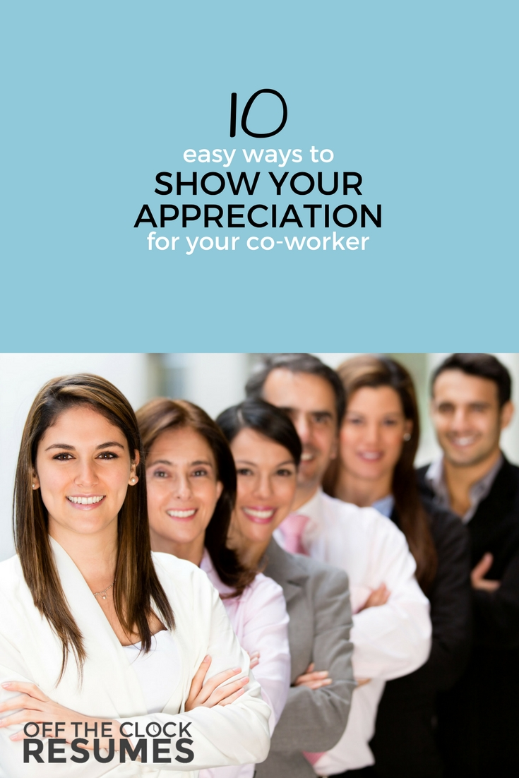 10 Easy Ways To Show Your Appreciation For Your Co-worker | Off The Clock Resumes