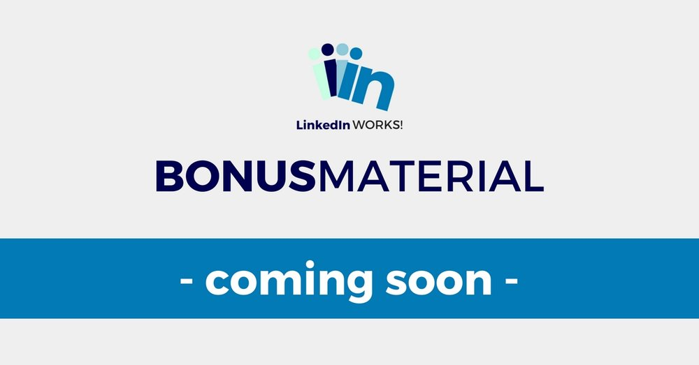 LinkedIn WORKS! Bonus Materials Button.jpg