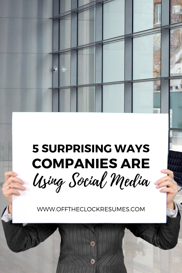 5 Surprising Ways Companies Are Using Social Media | Off The Clock Resumes