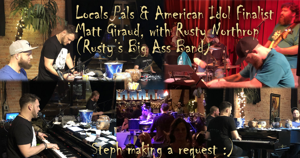 "Local pianists and peformers, Matt Giraud (""Idol"" fame) and Rusty Northrop (Rusty's Big Ass Band)."