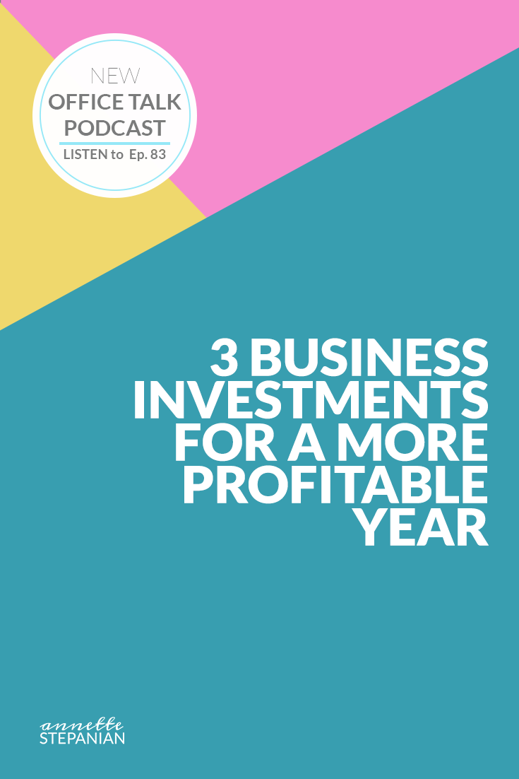 3 Business Investments for a More Profitable Year