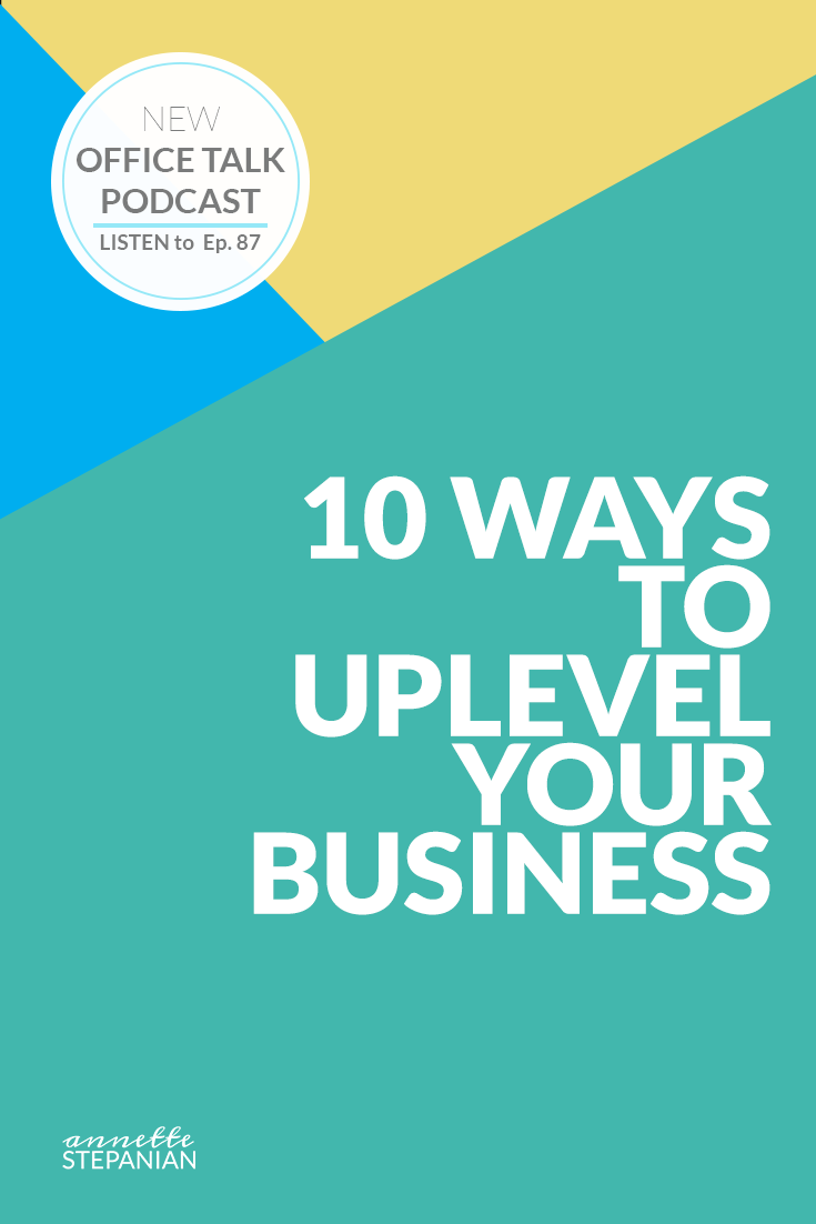 10-WAYS-TO-UPLEVEL-YOUR-BUSINESS.png