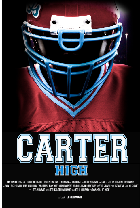 CARTER HIGH - STARRING CHARLES S. DUTTON, VIVICA FOX, POOCH HALL & DAVID BANNER