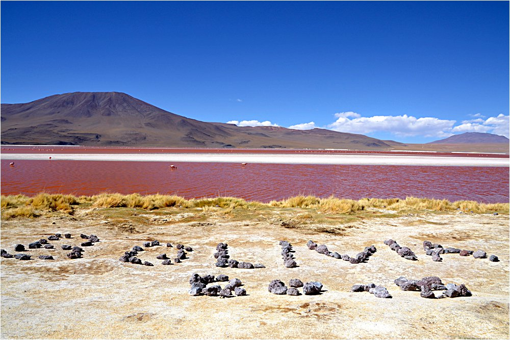 Laguna Colorada- 'cause it is a weird red color in the afternoon sun.